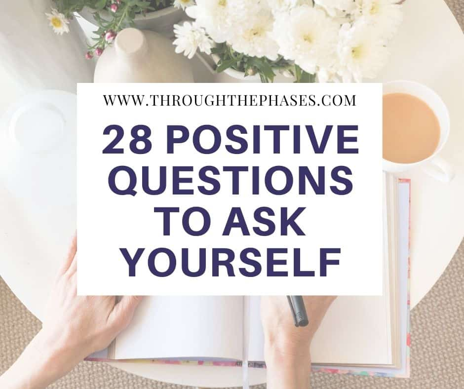 28 positive questions to ask yourself