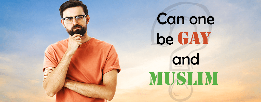 Can One Be Muslim and Gay?
