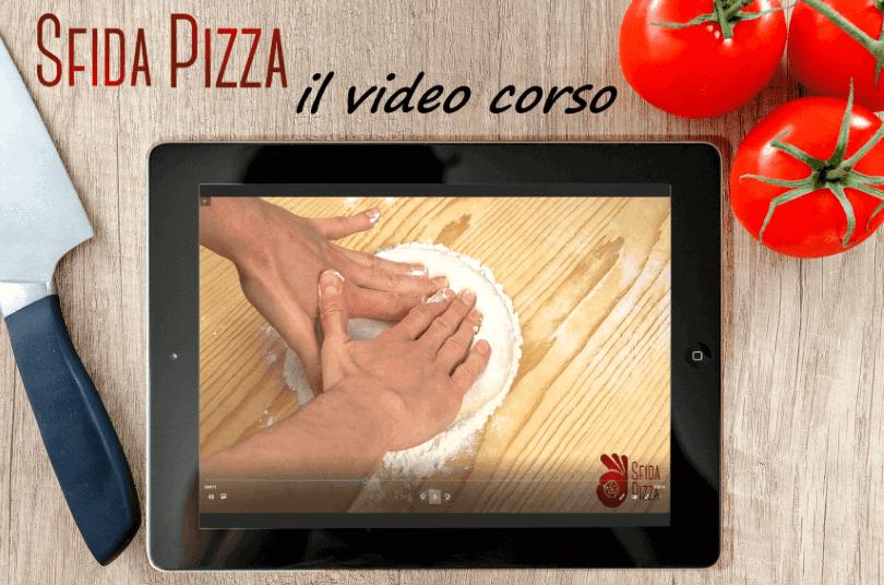 come fare la pizza come in pizzeria:video corso sfidapizza.it
