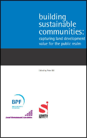 Building Sustainable Communities: Capturing land development value for the public realm