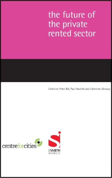 The Future of the Private Rented Sector