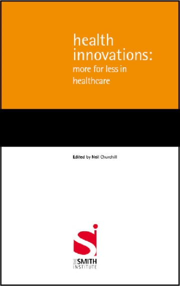 Health Innovations: More for less in healthcare