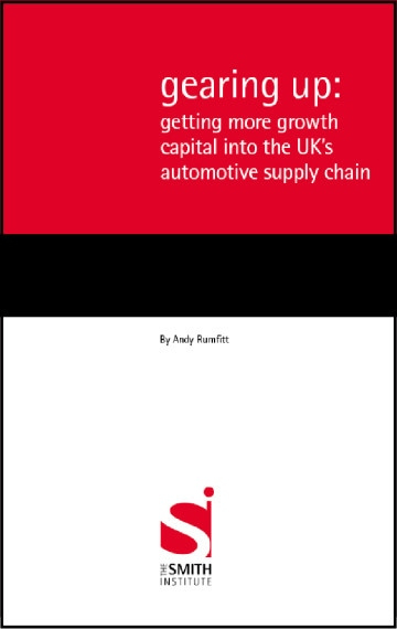 Gearing Up: getting more growth capital into the UK's automotive supply chain