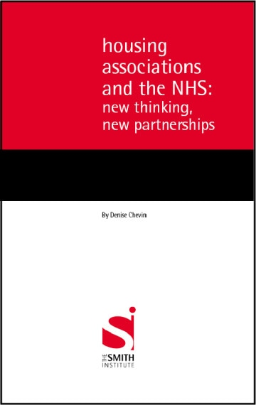 Housing Associations and the NHS: new thinking, new partnerships