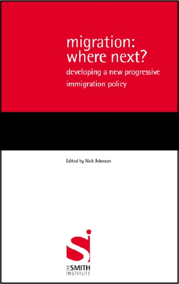 Migration: Where Next? Developing a New Progressive Immigration Policy