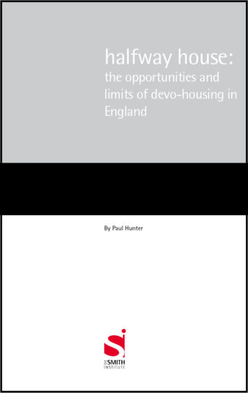 Halfway house: the opportunities and limits of devo-housing in England