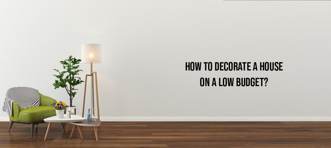 How to decorate a house on a low budget: Ideas and DIYs