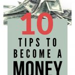 10 tips to become a money magnet