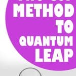 the two cup method to quantum leap
