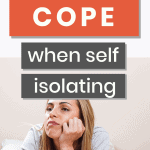 how to cope when self isolating