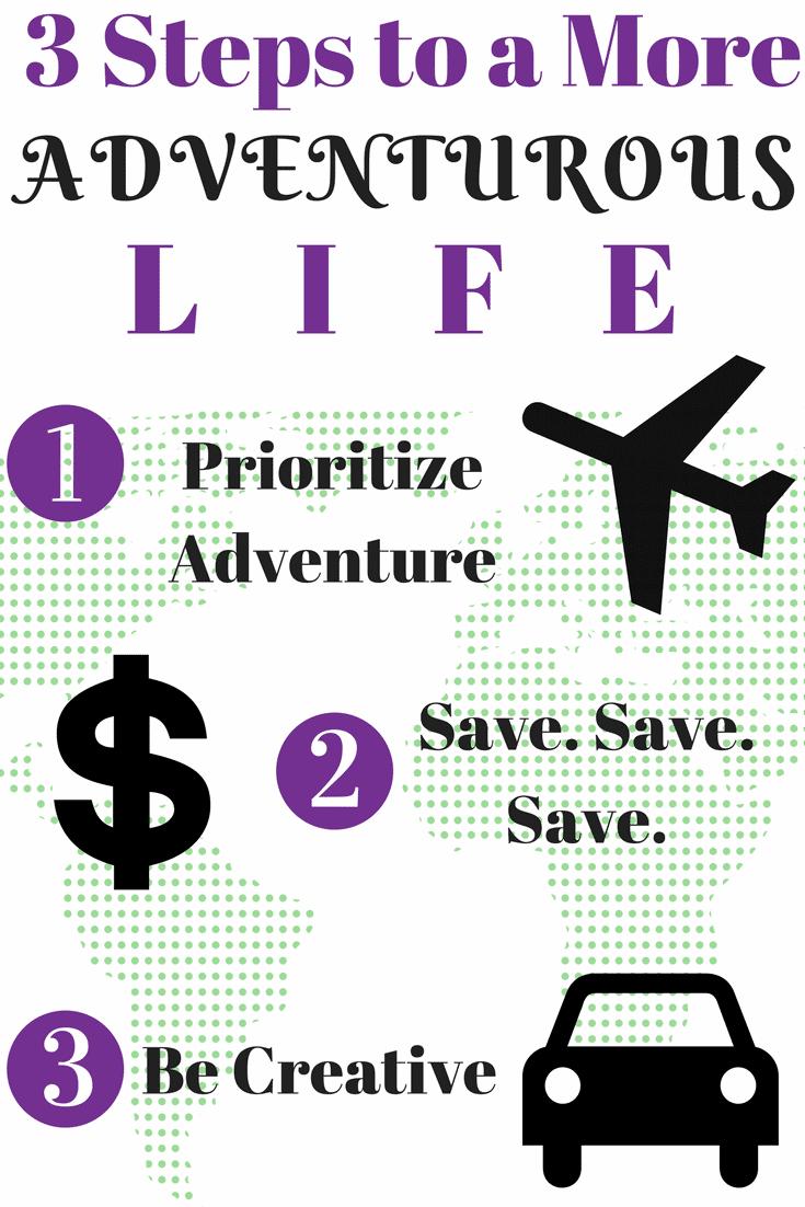 3 Steps Toward a More Adventurous Life
