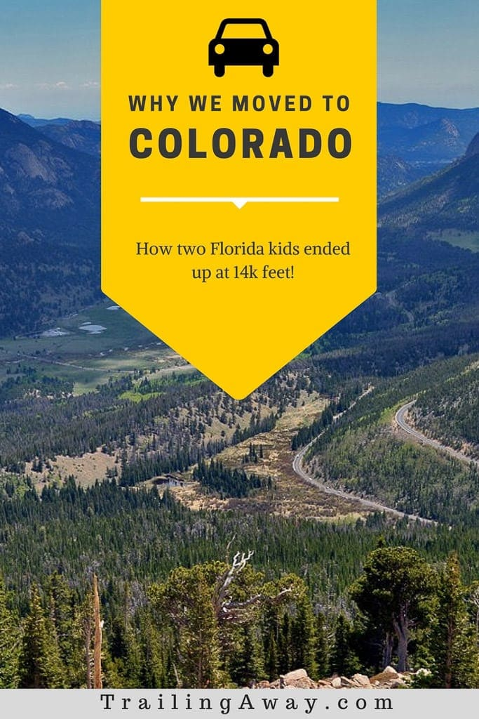 To Colorado, With Love (Why We Moved)