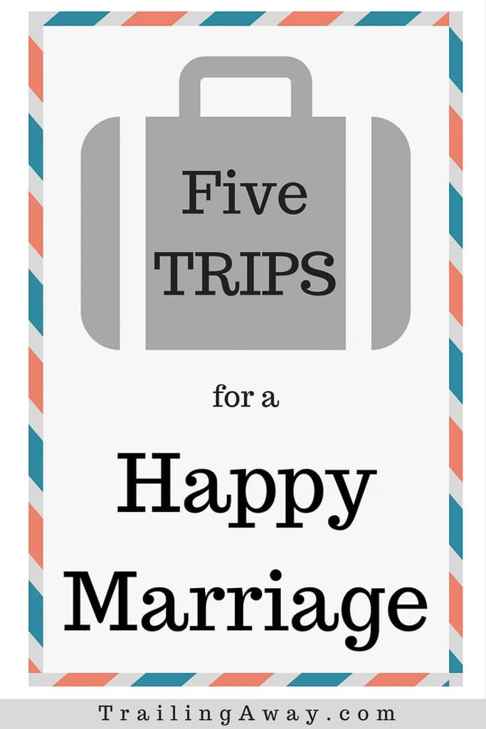 5 Trip Ideas to Help Promote Happy Married Life