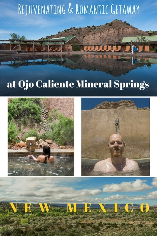 Romantic Getaway in New Mexico at Ojo Caliente Mineral Springs & Spa