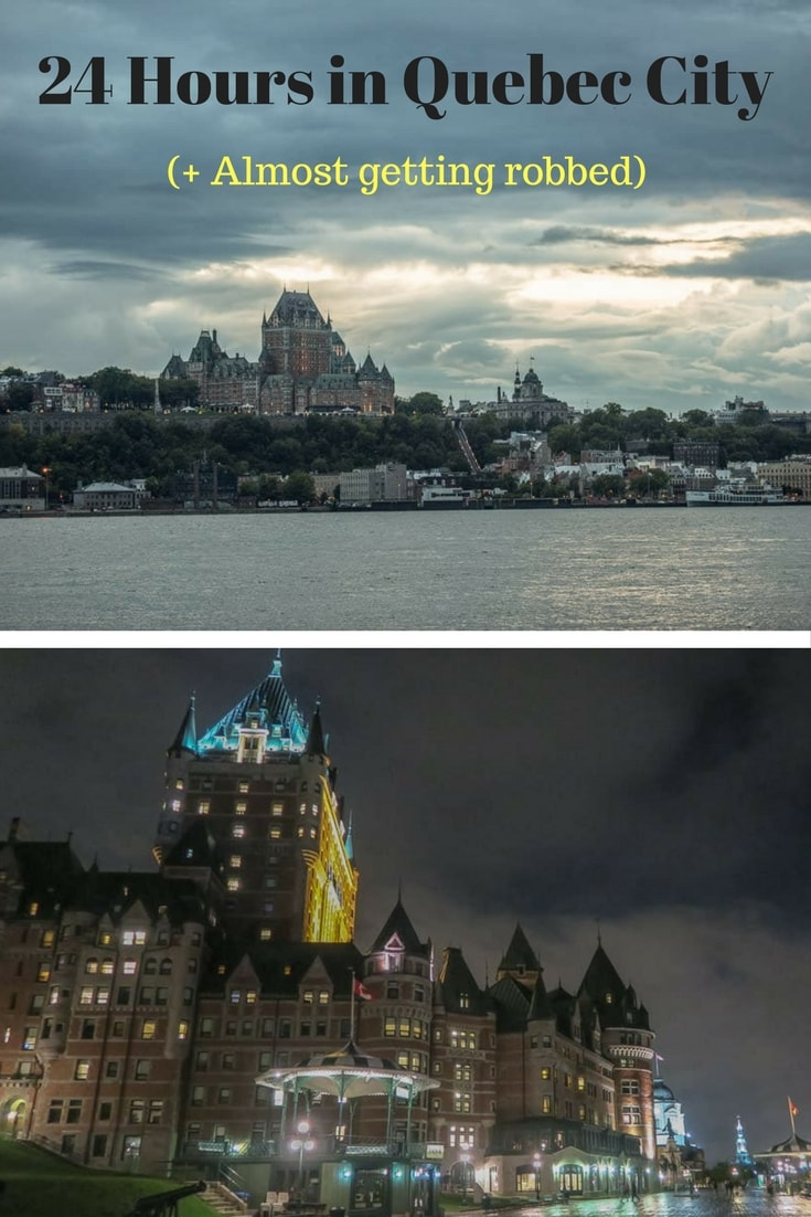 24 Hours in Quebec City (+ Almost Getting Robbed)