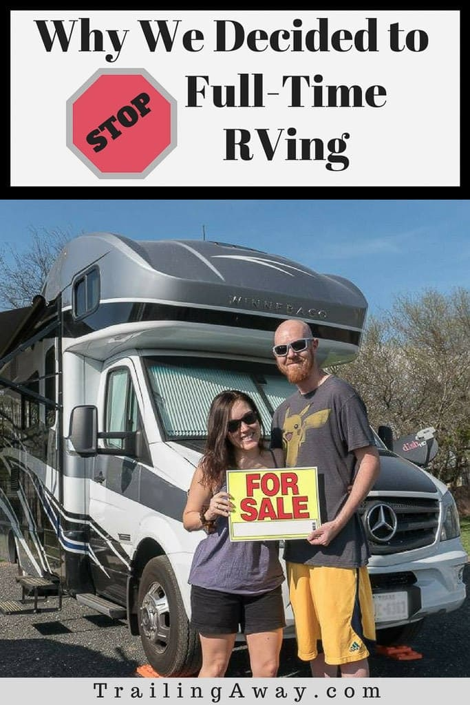 Why We Decided to Stop Full-Time RVing