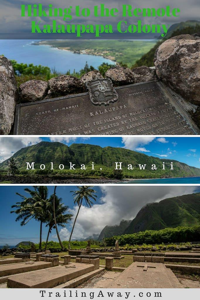 Hiking to Kalaupapa - A Must-Do when Visiting Molokai, Hawaii