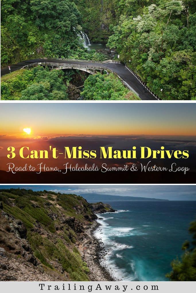 3 Can\'t-Miss Maui Drives