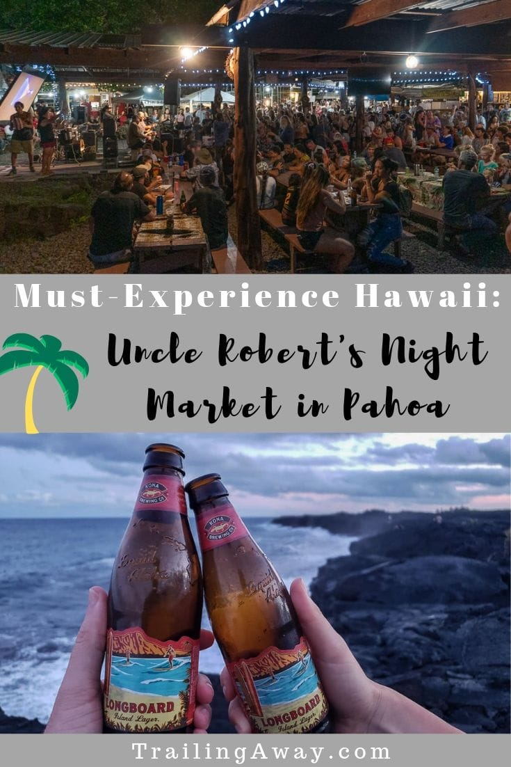 Why Uncle Robert's Night Market in Pahoa is a Must-Visit (+ a Fantastic Big Island Sunset Spot!)
