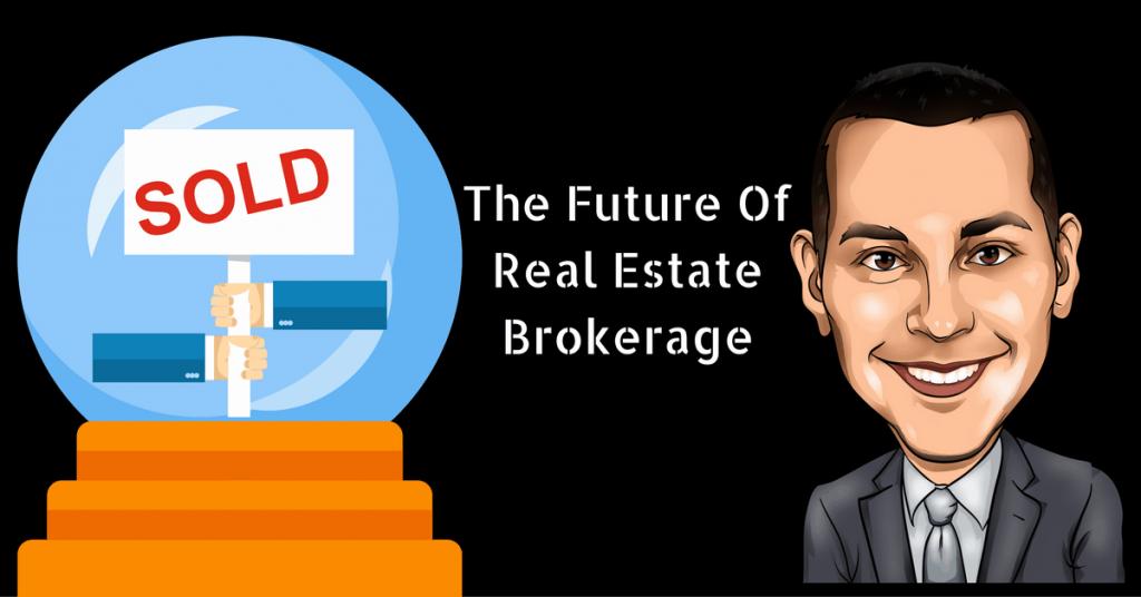 The Future Of Real Estate Brokrage