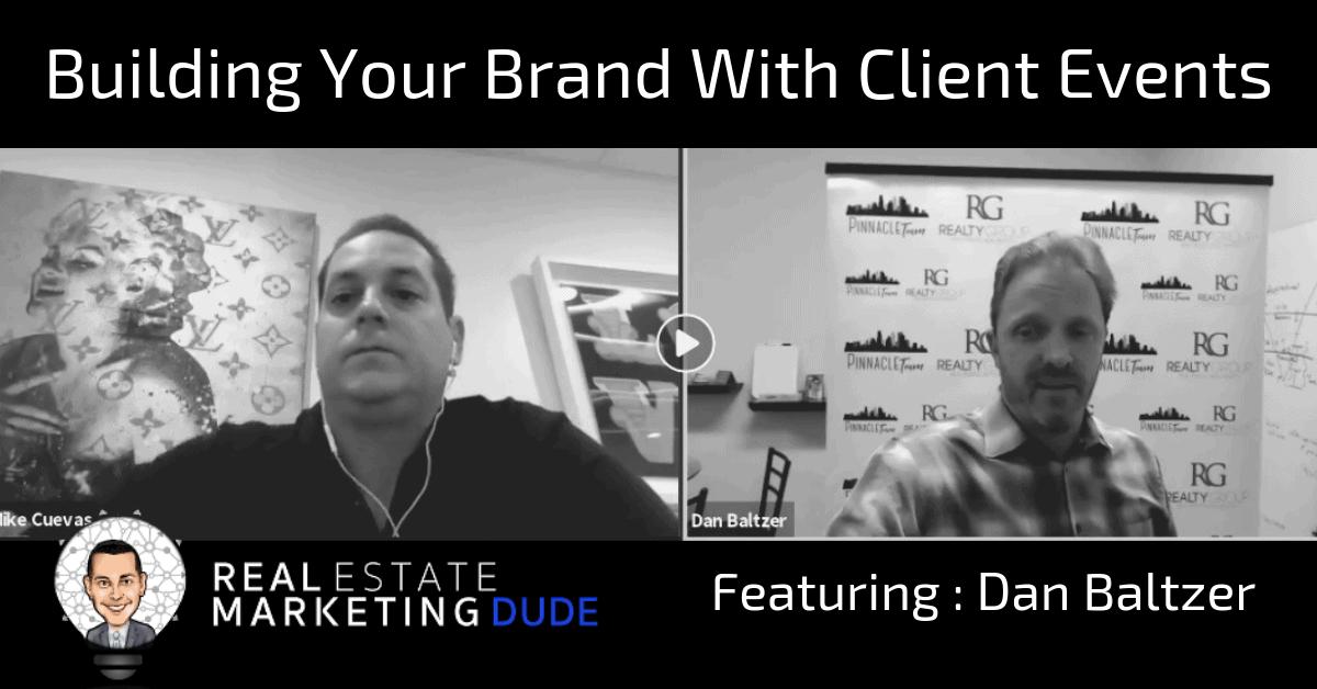 Dan Baltzer Real Estate Marketing Dude Podcast