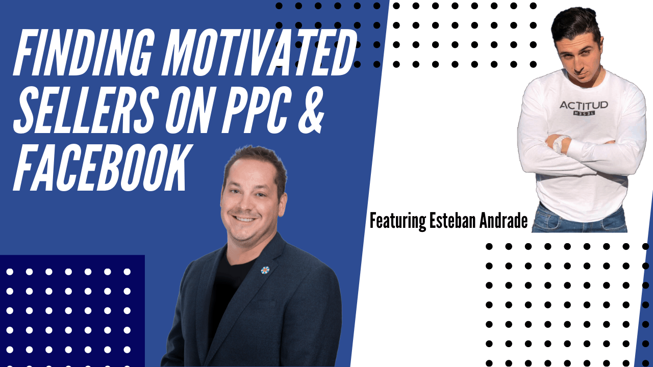 ppc, facebook, sellers, real estate marketing dude podcast,