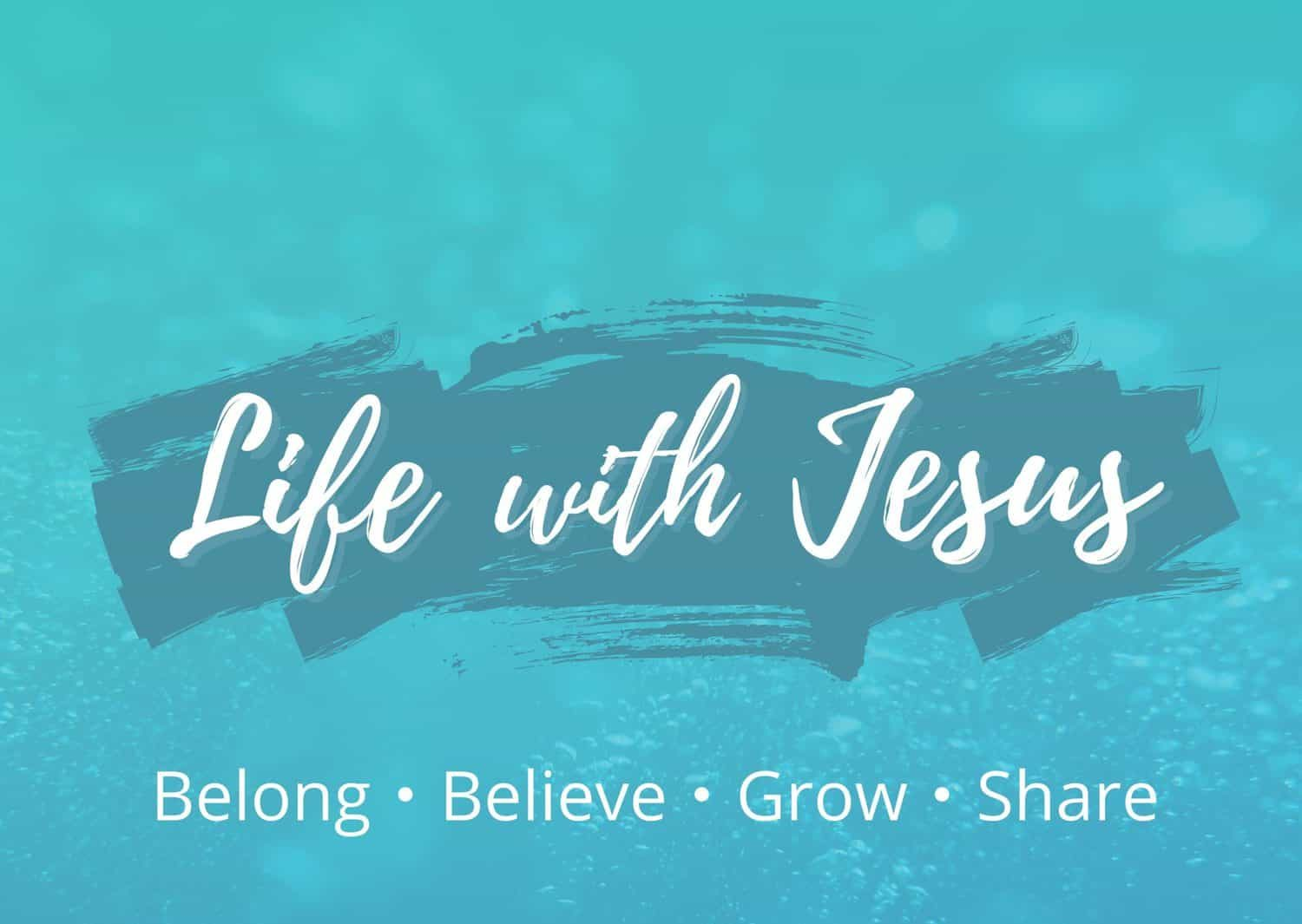Vision - life with Jesus