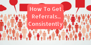 How To Get More Referrals (1)