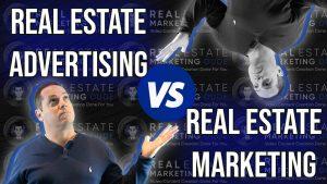 real estate marketing vs advertising