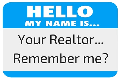 Your Realtor...Remember me-
