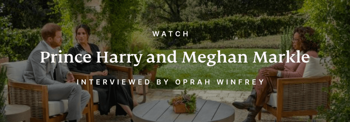Oprah interviews Meghan Markle and Prince Harry.