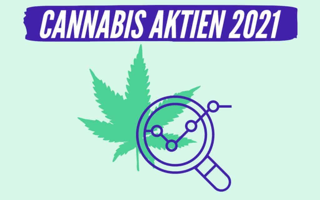 Welche Cannabis Aktien kaufen