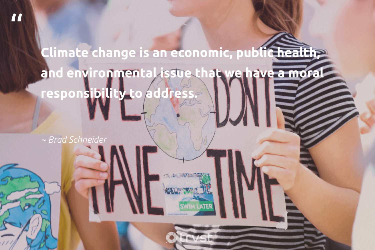 """""""Climate change is an economic, public health, and environmental issue that we have a moral responsibility to address.""""  - Brad Schneider #trvst #quotes #climatechange #environmental #climate #health #cop21 #co2 #climatechangeisreal #climatefight #dogood #globalwarming"""