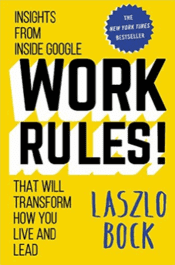 performance review: laszlo bock discusses them in Work Rules about Google