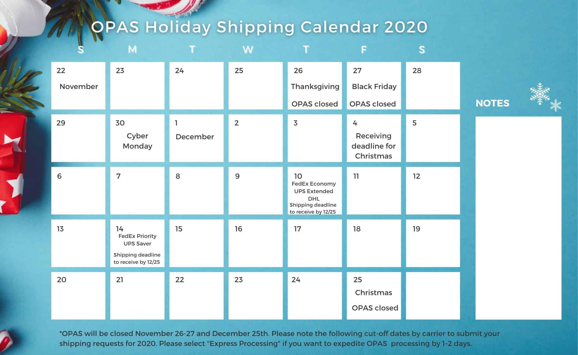 OPAS Holiday Shipping Calendar 2020
