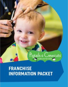 Pigtails & Crewcuts Franchise Information Packet
