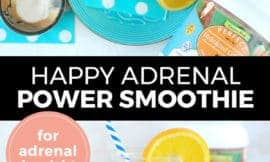 """Pinterest pin with two images. Top image is of a smoothie on a fun blue plate with sliced oranges beside it. Bottom image is a side angle of a smoothie with sliced oranges. Text overlay says, """"Happy Adrenal Power Smoothie: for adrenal health!"""""""