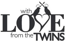 WITH LOVE FROM THE TWINS