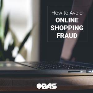 Online Shopping Fraud   OPAS Blog