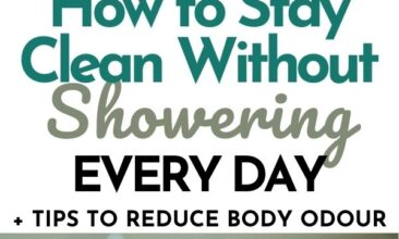 """Pinterest pin with two images. The first image is of shower products like a dry brush, comb, bar or soap, etc. sitting on a bathroom counter. The second image is of a tray with two rolled up towels and a pump bottle of liquid soap. Text overlay says, """"How to stay clean without showering everyday + tips to reduce body odour""""."""