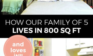 """Pinterest pin with two images. The first of a bed in a small bedroom, the second of a brightly colored kitchen. Text overlay says, """"How our family of 5 lives in 800 sq. ft. and loves it!!"""""""