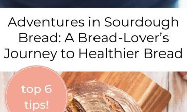 """Pinterest pin, image is of a wooden surface, with a cutting board on it and a loaf of fresh sourdough bread on top. Text overlay reads """"Adventures in Sourdough Bread: A Bread-Lover's Journey to Healthier Bread"""""""