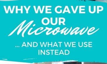"""Pinterest pin with two images. First image is hands closing the microwave and pushing buttons. Second image is a woman's hand whisking something in a pot on the stove. Text overlay says, """"Why We Gave Up Our Microwave - & what we use instead!"""""""