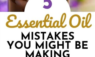 """Pinterest pin with two images. The first image is a close up shot of a bottle of essential oil with purple flowers in the background. The second image is a bottle of essential oil with rosemary leaves on a table. Text overlay says, """"Essential Oils Mistakes You Might be Making ...and what to do instead!"""""""