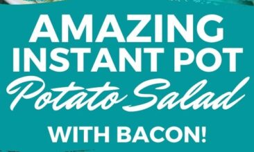 """Pinterest pin with two images. Top image is of a bowl filled with potato salad, crumbled bacon and chives. Bottom image is of 8 potatoes on a table. Text overlay says, """"Amazing Instant Pot Potato Salad: with bacon!"""""""