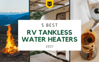 5 Best RV Tankless Water Heaters