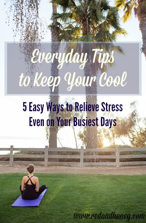 5 Easy Ways to Relieve Stress Even on Your Busiest Days