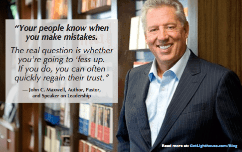 bad leader unhappy team - john c maxwell knows you need to admit mistakes to your team. they already know
