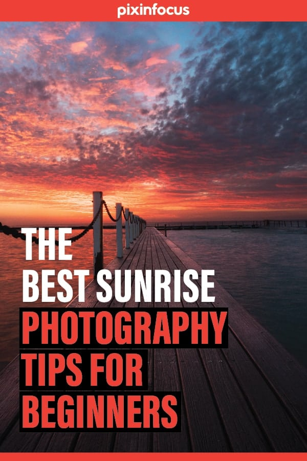 Pin it! Sunrise photography tips for beginners