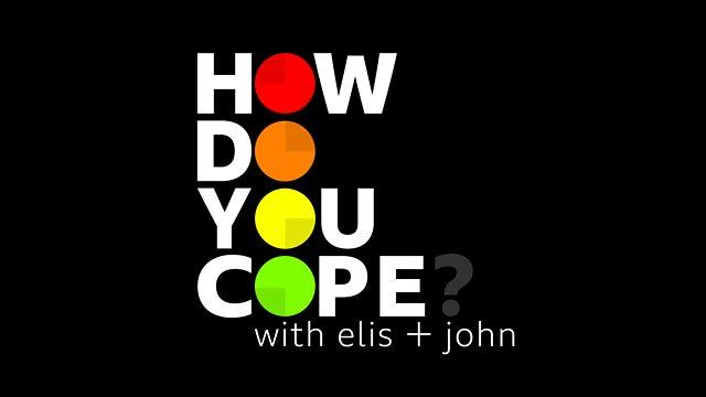 How do you cope podcast